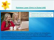 Painless Laser Clinic in Dubai UAE
