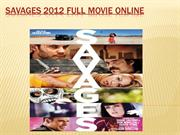 Savages 2012 Full Movie Online