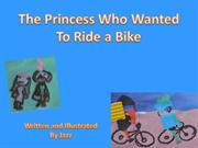 Princess rode her bike