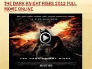 The Dark Knight Rises 2012 Free MoVIE ONLINE