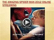 The amazing spider man 2012 online streaming