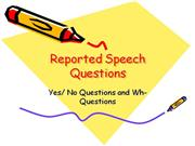 Reported Speech Questions