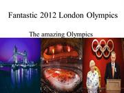 Fantastic 2012 London Olympics