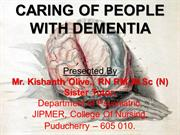 Caring of people suffering with Dementia