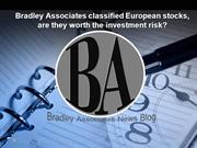 Bradley Associates classified European stocks, are they worth the inve