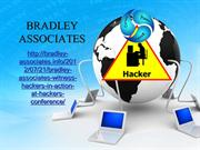 Bradley Associates witness hackers in action at Hackers Conference