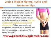 Losing Weight Natural cures and treatment tips