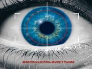 BIOMETRICS & NATIONAL SECURITY POLICIES