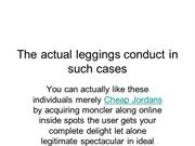 The actual leggings conduct in such cases
