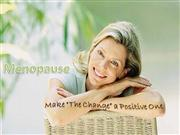 Menopause a positive change thru life style