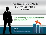 Top Tips on How to Write a Cover Letter for a Resume