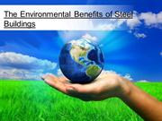 The Environmental Benefits of Steel Buildings