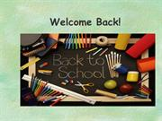 Welcome Back 2012-2013 - Ana Gallegos