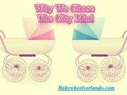 Why We Chose The City Mini