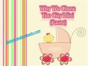 Why We Chose The City Mini Part 2