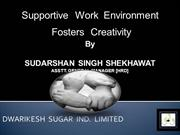 Sudarshan Singh Shekhawat - AGM HRD - 10-07-10 - Supportive  Work  Env