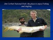 Jim Corbett National Park-the place to enjoy Fishing and Angling