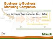 Business 2 Business Marketing Companies: How to Ensure Your Strategies