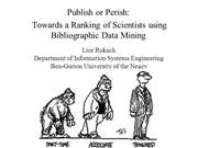 Publish or Perish: Ranking of Scientists using Data Mining