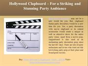 Hollywood Clapboard – For a Striking and Stunning Party Ambiance