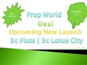 3c Plots,9910007460,3c Lotus City,3c New Plots,3c Plots Yamuna express