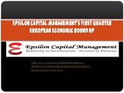 Epsilon Capital Managements First Quarter European Economic Round