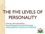 THE FIVE LEVELS OF PERSONALITY-GOLDFIELD ACCESS INTERNATIONAL