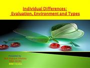 Individual Differences Evaluation, Environment and Types