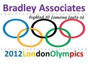 Bradley Associates lighted 10 famous facts of 2012 London Olympics