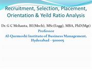 Recruitment, Selection, Placement, Orintation and Yield Ratio Analysis