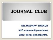 Journal club ppt by Dr Madhav Thakur