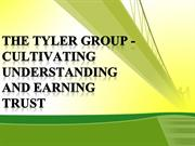The Tyler Group - Cultivating Understanding and Earning Trust