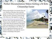 Perfect Documentation Makes Getting a St Kitts Citizenship Easier