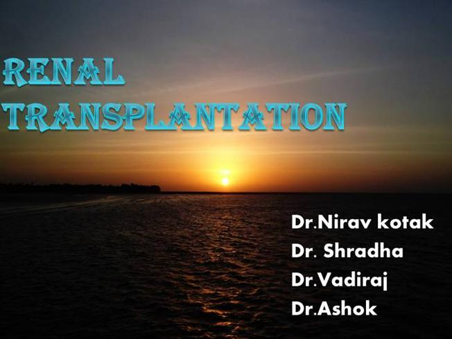 Anaesthesia And Renal Transplant |authorSTREAM