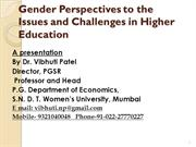 Gender Perspectives to the Issues and Challenges in Higher Education 1