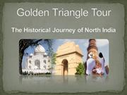 Golden Triangle Tour- the historical journey of North India
