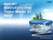How to Enjoy Free Online Movies on Mac