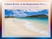 A Quick Review on the Requirements For a St Kitts Economic Citizenship