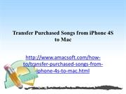 Transfer Purchased Songs from iPhone 4S to Mac