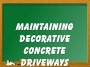 Maintaining Decorative Concrete Driveways