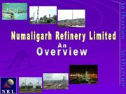 An Overview -Numaligarh refinery ltd