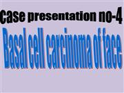Presentation of basal cell carcinoma of face by heena