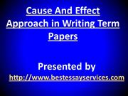 Cause And Effect Approach in Writing Term Papers