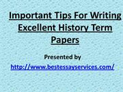 Important Tips For Writing Excellent History Term Papers