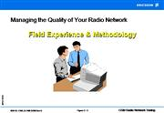 Managing the Quality of Your Radio Netwo