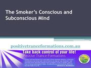 The Smoker's Conscious and Subconscious Mind