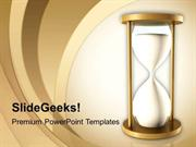 BUSINESS SAND CLOCK SHOWS TIME RUNS FAST THEME PPT TEMPLATE