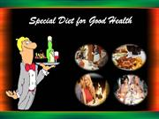 Special Diet for Good Health