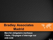 Bradley Associates Madrid March obligataire marteaux lItalie
