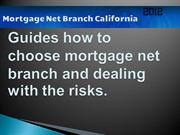 Guides how to choose mortgage net branch in United States